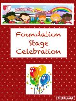 Foundation Stage Celebration